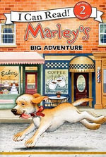 Marley's Big Adventure - John Grogan