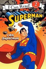 I Am Superman :  I Am Wonder Woman - Michael Teitelbaum