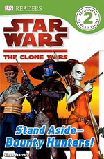 Stand Aside-Bounty Hunters! - Simon Beecroft