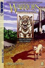 Escape from the Forest : Warriors: Tigerstar & Sasha - Dan Jolley