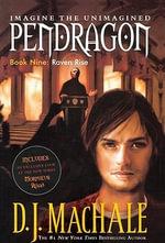 Raven Rise : Pendragon (Pb) - D J MacHale