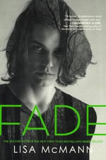 Fade : Wake Trilogy Series : Book 2 - Lisa McMann