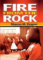 Fire from the Rock - Sharon M Draper