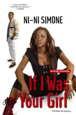 If I Was Your Girl : Ni-Ni Girl Chronicles - Ni-Ni Simone