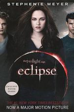 Eclipse : Twilight Saga Book 3 - Stephenie Meyer