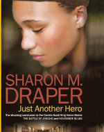 Just Another Hero - Sharon M Draper