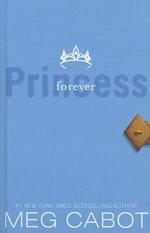 Forever Princess - Meg Cabot