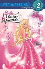 A Fashion Fairytale : Barbie (Pb) - Dynamo Limited