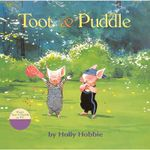 Toot and Puddle - Holly Hobbie