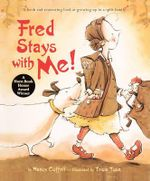 Fred Stays with Me! - Nancy Coffelt