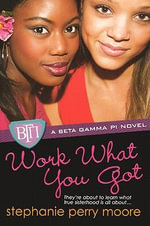 Work What You Got - Stephanie Perry Moore