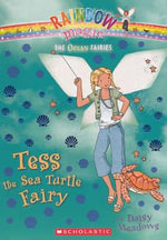 Rainbow Magic : Tess the Sea Turtle Fairy : The Ocean Fairies : Book 88 - Daisy Meadows