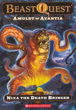 Nixa: The Death Bringer : Amulet of Avantia - Adam Blade