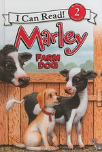 Marley : Farm Dog - John Grogan