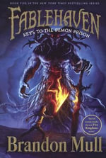 Keys to the Demon Prison : Fablehaven : Book 5 - Brandon Mull