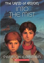 Into the Mist : Land of Elyon Series : Book 5 - Patrick Carman
