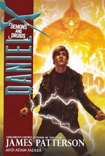 Demons and Druids : Daniel X Series : Book 3 - James Patterson