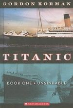Unsinkable : Titanic (Pb) - Gordon Korman