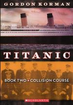 Collision Course : Titanic (Pb) - Gordon Korman