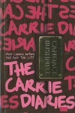 The Carrie Diaries : Carrie Diaries (Pb) - Candace Bushnell
