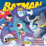 Starro and Stripes Forever : With Superman and Wonder Woman - Gina Vivinetto
