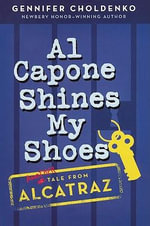 Al Capone Shines My Shoes - Gennifer Choldenko