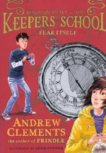 Fear Itself : Benjamin Pratt & the Keepers of the School (Pb) - Andrew Clements