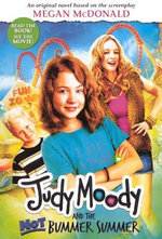Judy Moody and the Not Bummer Summer : Movie Tie-In Edition - Megan McDonald