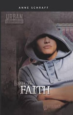 Leap of Faith : Urban Underground (Pb) - Anne Schraff