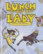 Lunch Lady and the Field Trip Fiasco : Lunch Lady (Pb) - Jarrett J Krosoczka