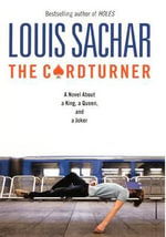 The Cardturner : A Novel about a King, a Queen, and a Joker - Louis Sachar