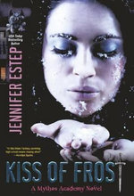 Kiss of Frost : Mythos Academy Novels - Jennifer Estep