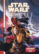 Star Wars Episode 1 : The Phantom Menace - Henry Gilroy