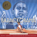 Barack Obama : Son of Promise, Child of Hope - Nikki Grimes