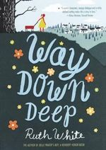 Way Down Deep - Ruth White