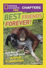Best Friends Forever! : And More Stories of Unlikely Animal Friendship - Amy Shields