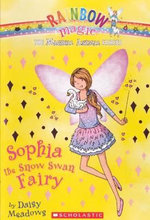 Rainbow Magic : Sophia the Snow Swan Fairy : The Magical Animal Fairies Series : Book 5 - Daisy Meadows