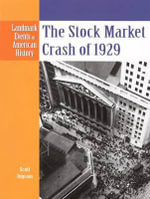 The Stock Market Crash of 1929 - Scott Ingram