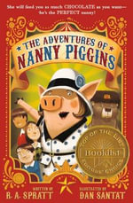 The Adventures of Nanny Piggins - R A Spratt