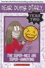 The Super-Nice Are Super-Annoying - Jamie Kelly