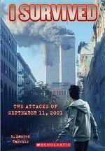The Attacks of September 11th, 2001 : I Survived (Pb) - Lauren Tarshis