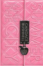Summer and the City : Carrie Diaries (Pb) - Candace Bushnell
