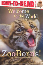 Welcome to the World, ZooBorns! : Simon and Schuster Ready-To-Read Series : Level 1 - Andrew Bleiman