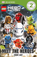 Lego Hero Factory : Meet the Heroes - Shari Last