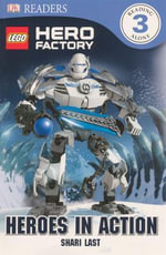 Lego Hero Factory : Heroes in Action - Shari Last