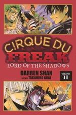 Cirque Du Freak, Volume 11 : Lord of the Shadows - Darren Shan