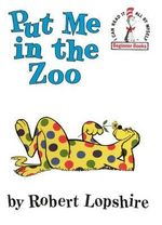 Put Me in the Zoo : I Can Read It All by Myself Beginner Books (Pb) - Robert Lopshire