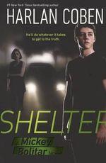 Shelter : Mickey Bolitar Series : Book 1 - Harlan Coben