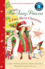 The Very Fairy Princess : A Fairy Merry Christmas - Julie Andrews