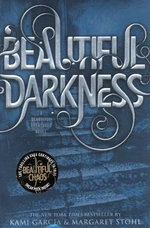 Beautiful Darkness - Kami Garcia